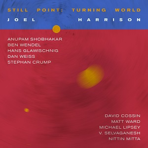 Joel Harrison - Still Point-Turning World
